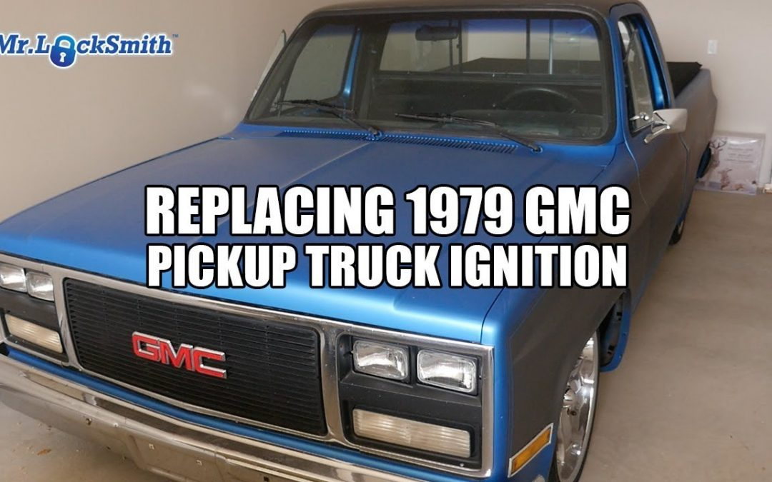 Replacing 1979 GMC Pickup Truck Ignition | Mr. Locksmith™