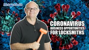 CoronaVirus Business Opportunities for Locksmiths | Mr. Locksmith Training